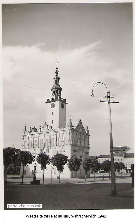 Rathaus Kulm an der Weichsel - Chelmno im Jahr 1940